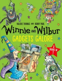 Winnie and Wilbur: Gadgets Galore and other stories : 3 books in 1, Paperback Book