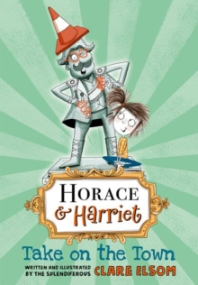 Horace and Harriet: Take on the Town, Paperback Book