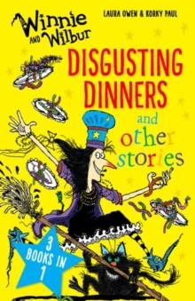 Winnie and Wilbur: Disgusting Dinners and other stories, Paperback / softback Book