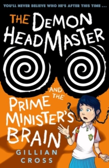 The Demon Headmaster and the Prime Minister's Brain, Paperback / softback Book