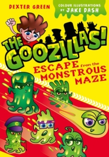 The Goozillas!: Escape from the Monstrous Maze, Paperback / softback Book