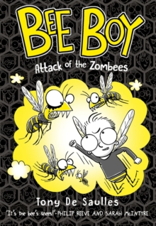 Bee Boy: Attack of the Zombees, Paperback / softback Book