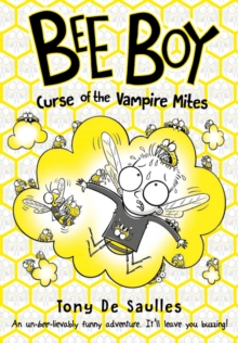 Bee Boy: Curse of the Vampire Mites, Paperback / softback Book