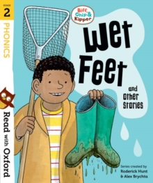Read with Oxford: Stage 2: Biff, Chip and Kipper: Wet Feet and Other Stories, Paperback Book