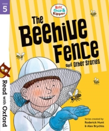 Read with Oxford: Stage 5: Biff, Chip and Kipper: The Beehive Fence and Other Stories, Paperback Book