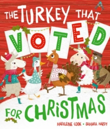 The Turkey That Voted For Christmas, Paperback / softback Book