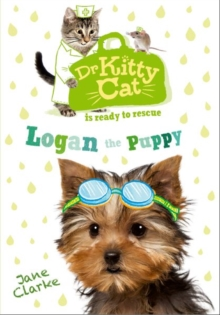 Dr KittyCat is Ready to Rescue: Logan the Puppy, Paperback / softback Book