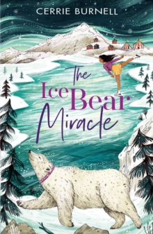 The Ice Bear Miracle, Paperback / softback Book