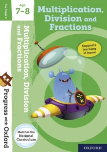 Progress with Oxford: Multiplication, Division and Fractions Age 7-8, Mixed media product Book