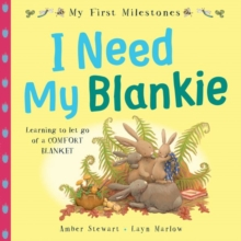 My First Milestones: I Need My Blankie, Paperback Book