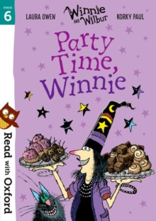 Read with Oxford: Stage 6: Winnie and Wilbur: Party Time, Winnie, Paperback / softback Book