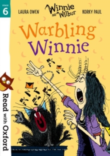 Read with Oxford: Stage 6: Winnie and Wilbur: Warbling Winnie, Paperback / softback Book