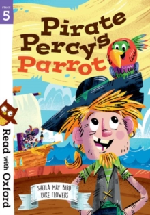Read with Oxford: Stage 5: Pirate Percy's Parrot, Paperback / softback Book