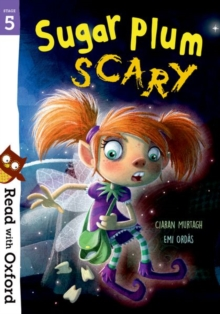 Read with Oxford: Stage 5: Sugar Plum Scary, Paperback / softback Book