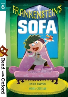 Read with Oxford: Stage 6: Frankenstein's Sofa, Paperback / softback Book
