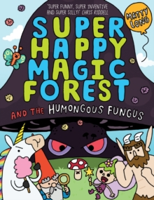 Super Happy Magic Forest: The Humongous Fungus, Paperback / softback Book