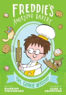 Freddie's Amazing Bakery: The Cookie Mystery, Paperback / softback Book