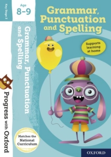 Progress with Oxford:: Grammar, Punctuation and Spelling Age 8-9, Mixed media product Book