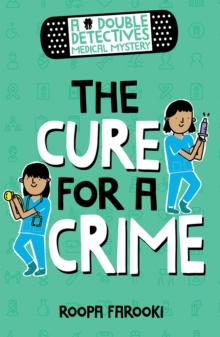 A Double Detectives Medical Mystery: The Cure for a Crime, Paperback / softback Book