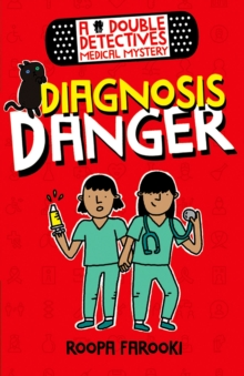 A Double Detectives Medical Mystery: Diagnosis Danger, Paperback / softback Book