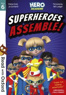 Read with Oxford: Stage 6: Hero Academy:  Superheroes Assemble!, Paperback / softback Book