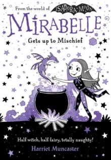 Mirabelle Gets up to Mischief, Paperback / softback Book