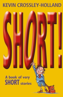 Short! : A Book of Very Short Stories, Paperback Book
