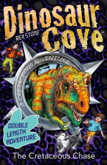 Dinosaur Cove: The Cretaceous Chase, Paperback / softback Book