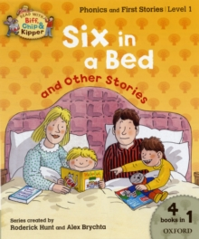 Oxford Reading Tree Read with Biff, Chip, and Kipper: Level 1 Phonics & First Stories: Six in a Bed and Other Stories, Paperback Book