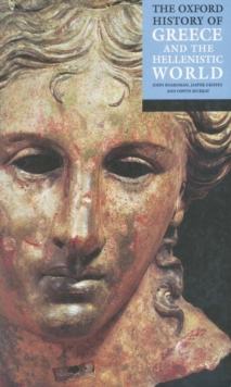 The Oxford History of Greece and the Hellenistic World, Paperback Book