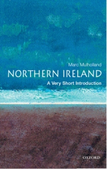 Northern Ireland: A Very Short Introduction, Paperback Book