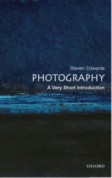 Photography: A Very Short Introduction, Paperback Book