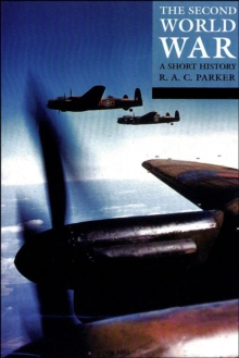 The Second World War : A Short History, Paperback Book