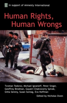 Human Rights, Human Wrongs : Oxford Amnesty Lectures 2001, Paperback Book