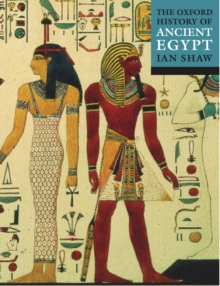 The Oxford History of Ancient Egypt, Paperback Book