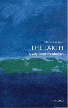 The Earth: A Very Short Introduction, Paperback / softback Book