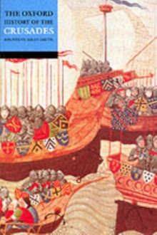 The Oxford History of the Crusades, Paperback Book