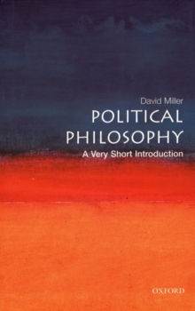 Political Philosophy: A Very Short Introduction, Paperback / softback Book