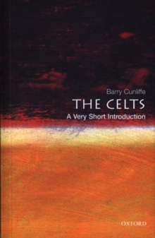 The Celts: A Very Short Introduction, Paperback Book