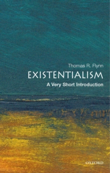 Existentialism: A Very Short Introduction, Paperback Book
