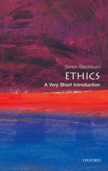 Ethics: A Very Short Introduction, Paperback Book