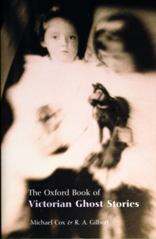 The Oxford Book of Victorian Ghost Stories, Paperback Book