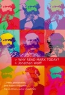 Why Read Marx Today?, Paperback Book