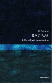 Racism: A Very Short Introduction, Paperback / softback Book
