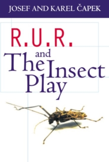 R.U.R. and the Insect Play, Paperback Book