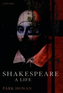 Shakespeare : A Life, Paperback Book