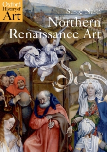 Northern Renaissance Art, Paperback Book