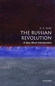 The Russian Revolution: A Very Short Introduction, Paperback / softback Book