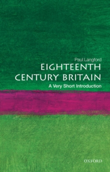 Eighteenth-Century Britain: A Very Short Introduction, Paperback / softback Book