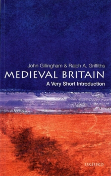 Medieval Britain: A Very Short Introduction, Paperback Book